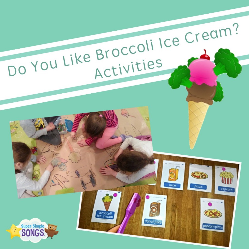 Do You Like Broccoli Ice Cream? Activities for classroom or at home