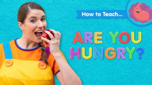 How To Teach Are You Hungry?