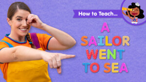 How To Teach A Sailor Went To Sea