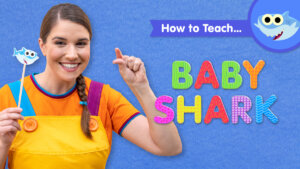 How To Teach Baby Shark