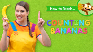 How To Teach Counting Bananas