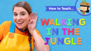 How To Teach Walking In The Jungle