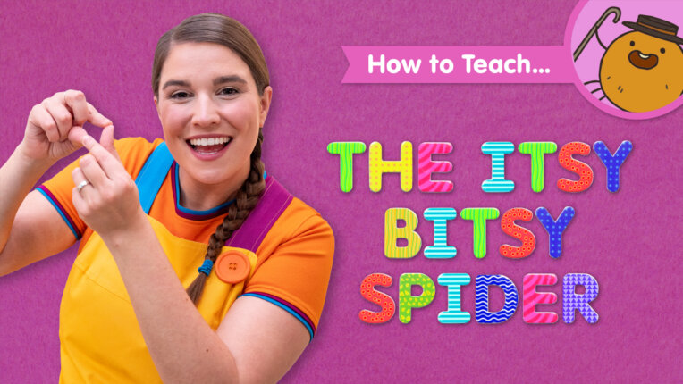 How To Teach The Itsy Bitsy Spider