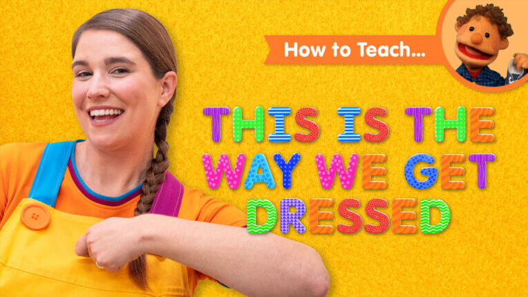 How To Teach This Is The Way We Get Dressed