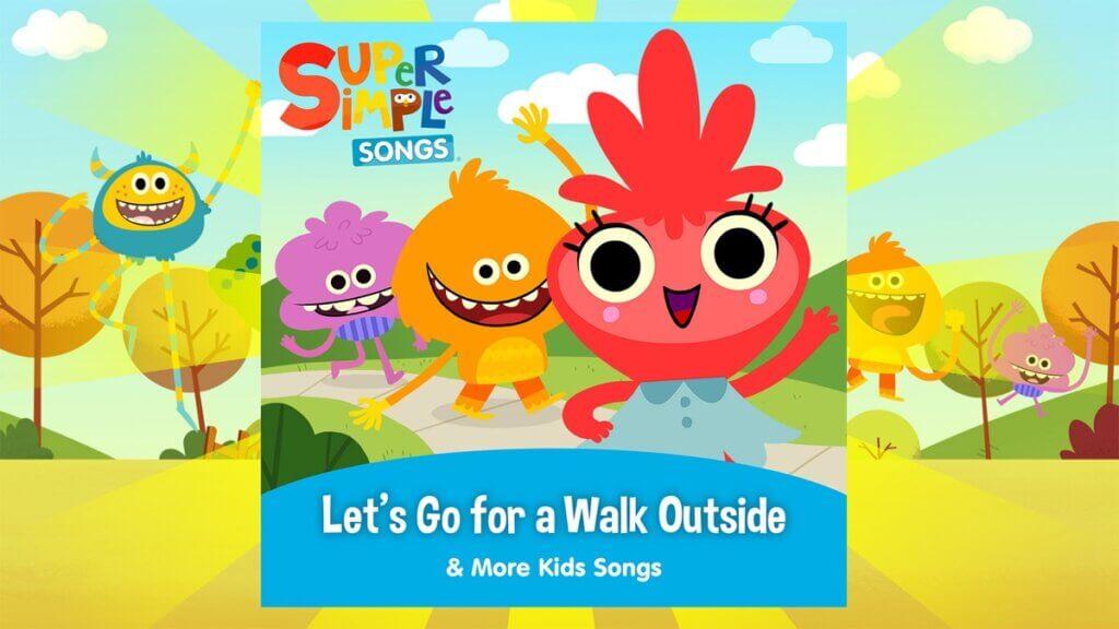NEW ALBUM: Let's Go For A Walk Outside & More Kids Songs