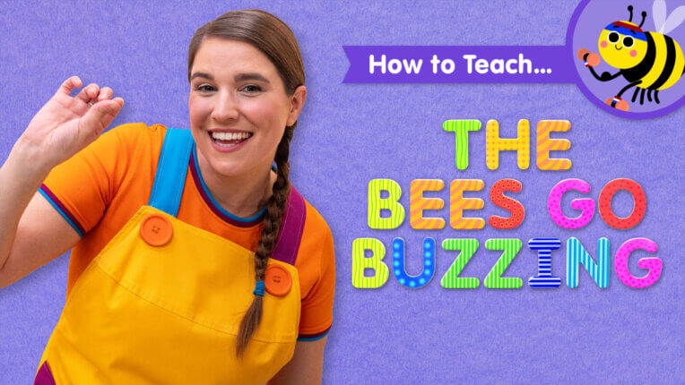 How To Teach The Bees Go Buzzing