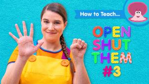 How To Teach Open Shut Them #3
