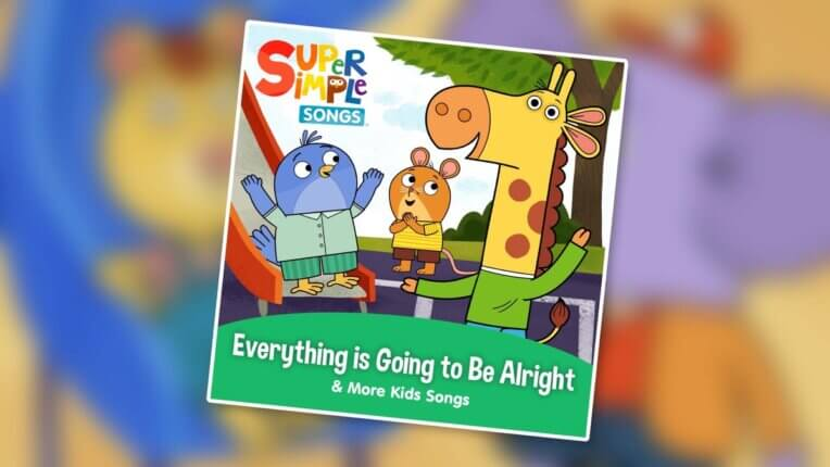 Everything Is Going To Be Alright & More Kids Songs