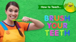 How To Teach Brush Your Teeth