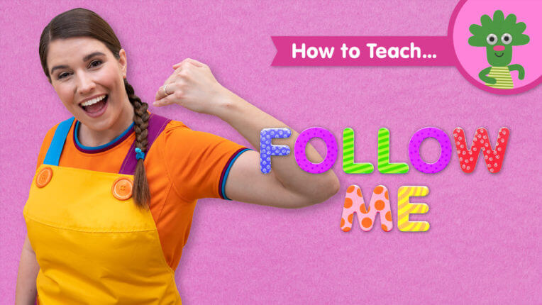 How To Teach | Follow Me