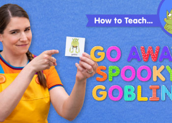 How To Teach Go Away, Spooky Goblin!