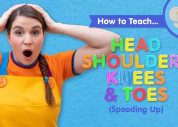 How To Teach Head Shoulders Knees & Toes (Speeding Up)