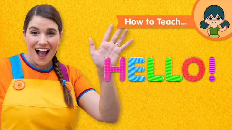 How To Teach Hello!