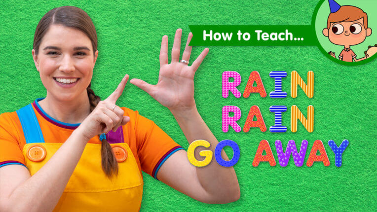 How To Teach Rain Rain Go Away