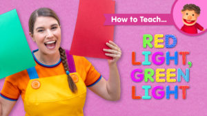 How To Teach Red Light, Green Light