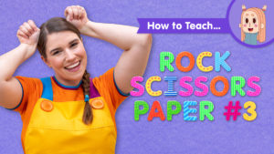 How To Teach Rock Scissors Paper #3