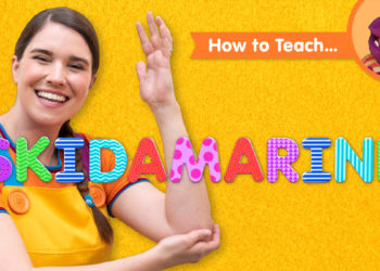 How To Teach Skidamarink
