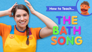 How To Teach The Bath Song