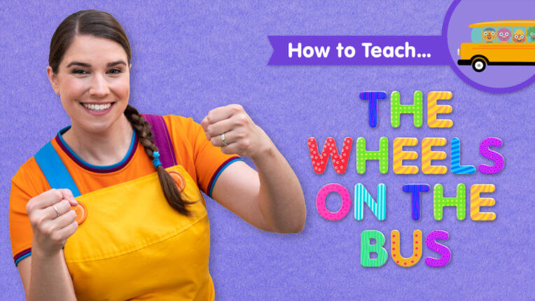 How To Teach The Wheels On The Bus