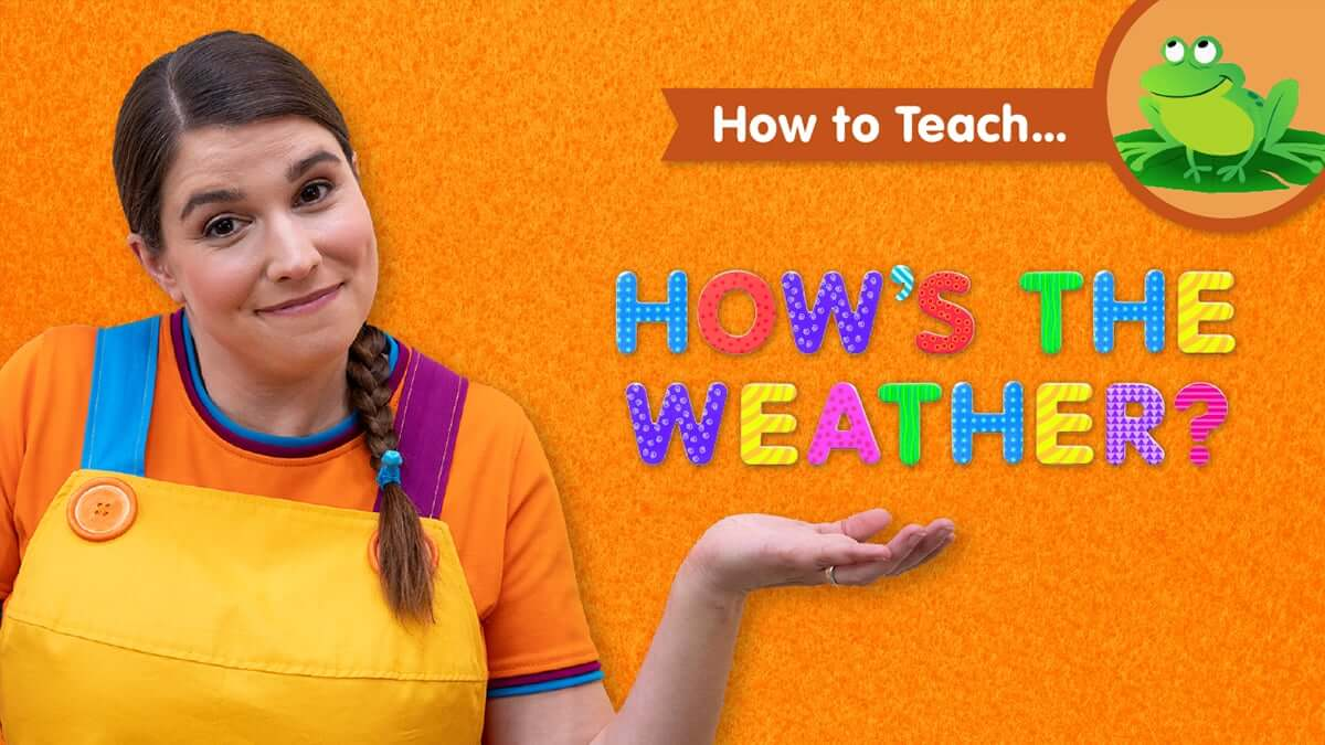 How To Teach How S The Weather Super Simple