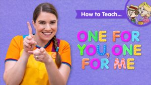 How To Teach One For You, One For Me