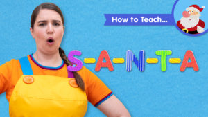 How To Teach S-A-N-T-A