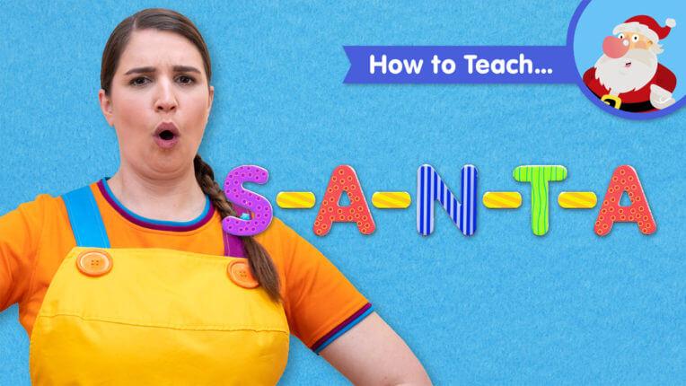 How To Teach S-A-N-T-A