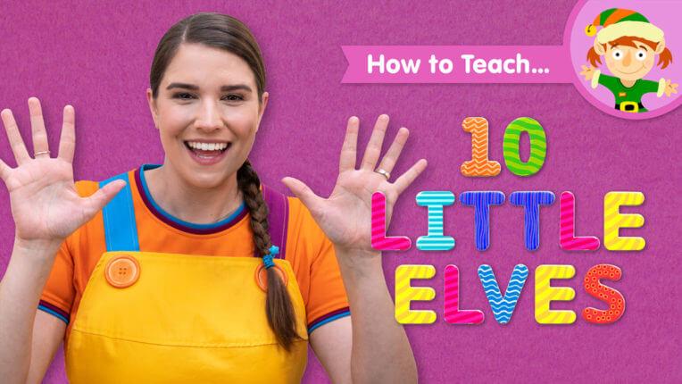 How To Teach 10 Little Elves