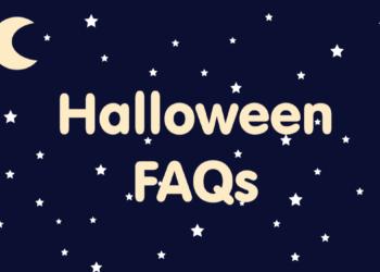 Halloween FAQs