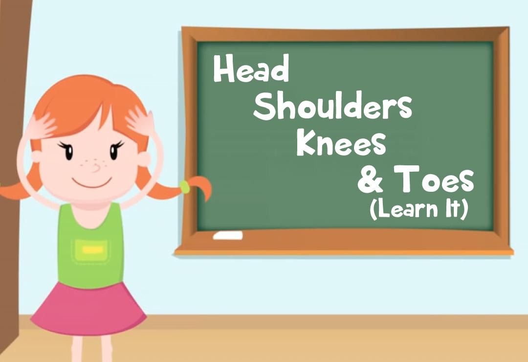 Head Shoulders Knees Toes Learn It Super Simple Songs